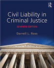 Civil Liability in Criminal Justice 7E Ross