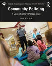 Community Policing A Contemporary Perspective - Kappler and Gaines, 6th Edition 2011.