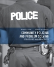 Community Policing and Problem Solving - Strategies and Practices - Peak and Glensor - 6th Edition - 2012.