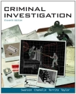 Criminal Investigation - Swanson, Chamelin, Territo and Taylor, 11th Edition 2011.