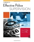 Effective Police Supervision - More and Miller 7th Edition, 2015.