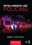 Intelligence-Led Policing - Jerry Ratcliffe, 2008.
