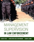 Management and Supervision in Law Enforcement - 7th Edition 2015 by Hess and Orthmann.