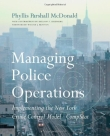 Managing Police Operations - Implementing the NYPD Crime Control Model Using COMPSTAT - McDonald - 2001.