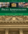 Police Administration - Gaines, Worrall, 3rd Edition 2012.