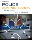 Police Administration - Cordner 8th Edition 2014.