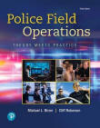 Police Field Operations Theory Meets Practice 3E