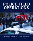 Police Field Operations Theory Meets Practice 2E