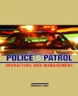 Police Patrol Operations and Management - Hale, 3rd Edition 2003.