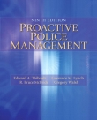 Proactive Police Management - Thibault, Lynch and McBride - 9th Edition 2015.