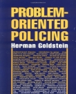 Problem Oriented Policing - Herman Goldstein - 1990.
