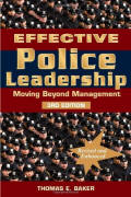 Effective Police Leadership - Moving Beyound Management promotion exam
