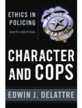 Character and Cops Ethics in Policing promotion exam